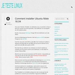 Comment installer Ubuntu Mate 16.04