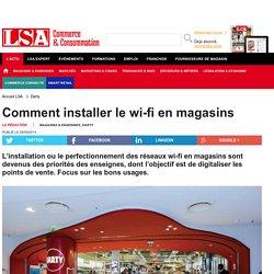 Comment installer le wi-fi enmagasins