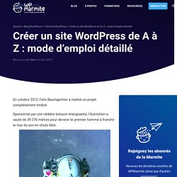 Comment Installer un site WordPress, le Guide Complet