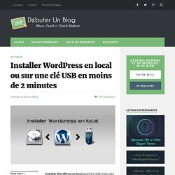 Comment installer Wordpress en local avec Instant Wordpress