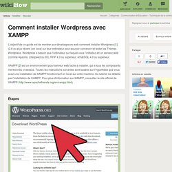 Comment installer Wordpress avec XAMPP: 13 étapes