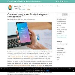Comment intégrer ses Stories Instagram à son site web ?