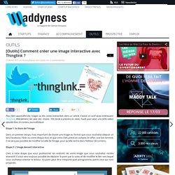 [Outils] Comment créer une image interactive avec Thinglink ?