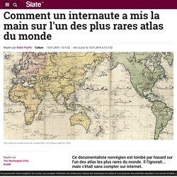 Comment un internaute a mis la main sur l'un des plus rares atlas du monde