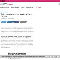 Étude : comment les internautes utilisent YouTube - BDM