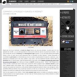 Comment la Musique a survécu à Internet