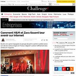 Comment H&M et Zara tissent leur avenir sur la Toile