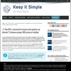 ➤ Obtenez des flux RSS sur les réseaux sociaux et le web 2.0