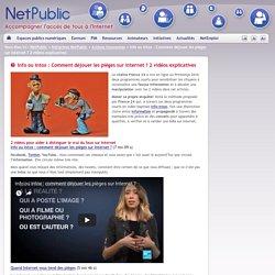 Info ou intox : Comment déjouer les pièges sur Internet ? 2 vidéos explicatives