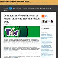 Comment surfer sur internet en restant anonyme grâce au réseau TOR