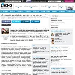 Comment (mieux) piloter sa marque sur Internet - L'Echo Touristique