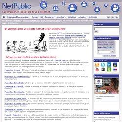 Comment créer une charte Internet (règles d'utilisation)