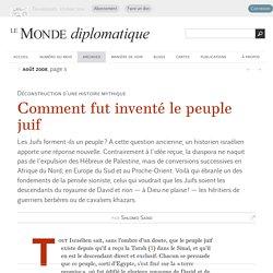 Comment fut inventé le peuple juif, par Shlomo Sand (Le Monde diplomatique, août 2008)