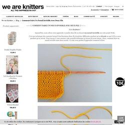 Comment faire un nœud invisible avec deux fils / Blog