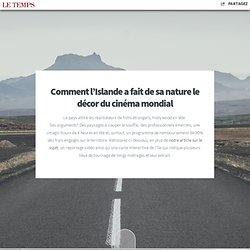 Comment l'Islande a fait de ses paysages le décor du cinéma mondial - LeTemps.ch
