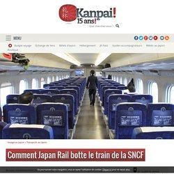 Comment Japan Rail botte le train de la SNCF