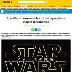 Star Wars : comment la culture japonaise a inspiré la franchise - Actus Ciné