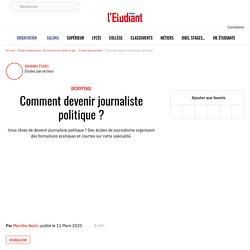 Comment devenir journaliste politique