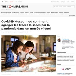Covid-19 Museum ou comment agréger les traces laissées par la pandémie dans un musée virtuel
