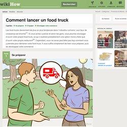 Comment lancer un food truck: 20 étapes