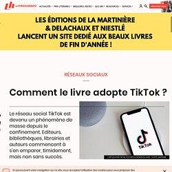 Comment le livre adopte TikTok ?
