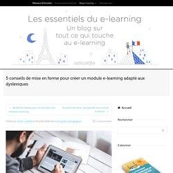 Comment créer un module e-learning adapté aux dyslexiques