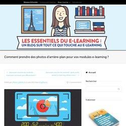 Comment prendre des photos d'arrière-plan pour vos modules e-learning ?