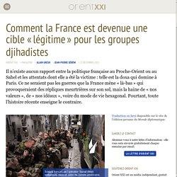 Comment la France est devenue une cible « légitime » pour les groupes djihadistes