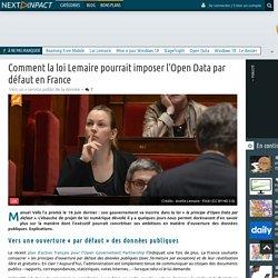 Comment la loi Lemaire pourrait imposer l'Open Data par défaut en France