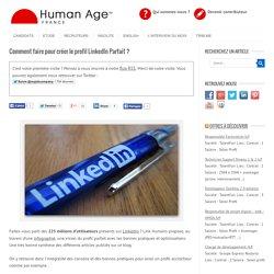 Comment faire pour créer le profil LinkedIn Parfait ?