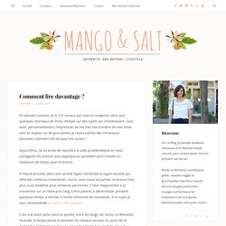 Comment lire davantage ? - Mango and Salt