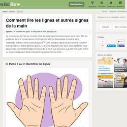 Comment lire les lignes et autres signes de la main