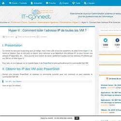 Hyper-V : Comment lister l'adresse IP de toutes les VM ?