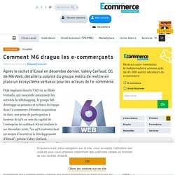 Comment M6 drague les e-commerçants