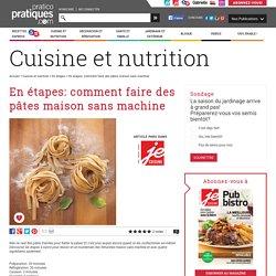 En étapes: comment faire des pâtes maison sans machine - En étapes - Cuisine et nutrition