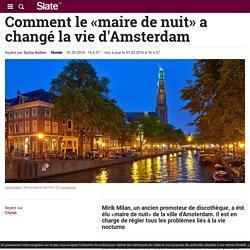 Comment le «maire de nuit» a changé la vie d'Amsterdam