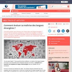 Evaluer sa maîtrise des langues étrangères