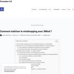 Comment maîtriser le mindmapping avec XMind 7 – Formation 3.0