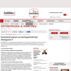 Comment passer au management par émergence ?