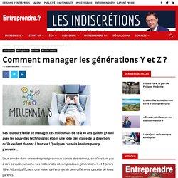 Comment manager les générations Y et Z ?