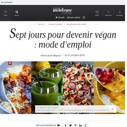 Comment manger végan pendant 7 jours ? - Cuisine / Madame Figaro