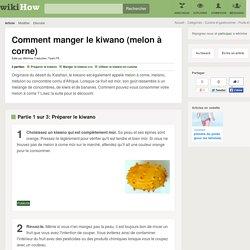 Comment manger le kiwano (melon à corne): 10 étapes