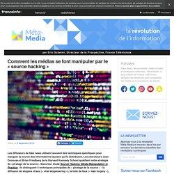 Comment les médias se font manipuler par le « source hacking »