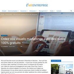 Comment créer vos visuels marketings avec des outils 100% gratuits ?