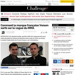 Comment la marque française Venum surfe sur la vague du MMA- 25 avril 2014