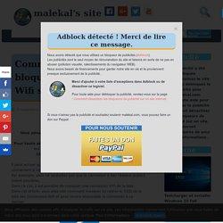 Comment masquer ou bloquer une connexion Wifi sur Windows - malekal's site