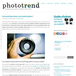 Guide d'achat: comment bien choisir son appareil photo