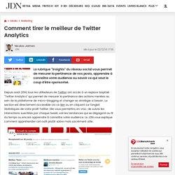 Comment tirer le meilleur de Twitter Analytics