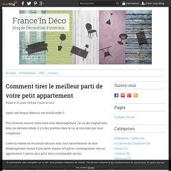 Comment tirer le meilleur parti de votre petit appartement - France'In Déco