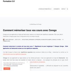 Comment mémoriser tous vos cours avec Cerego – Formation 3.0